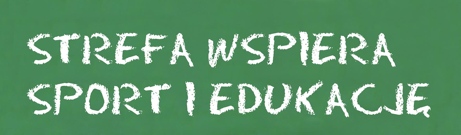 Strefa Wspiera Sport i Edukację