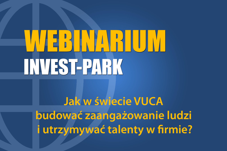 Jak w świecie VUCA budować zaangażowanie ludzi i utrzymywać talenty w firmie?