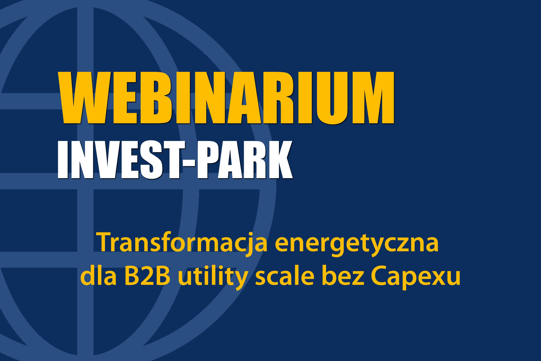 Transformacja energetyczna dla B2B utility scale bez Capexu