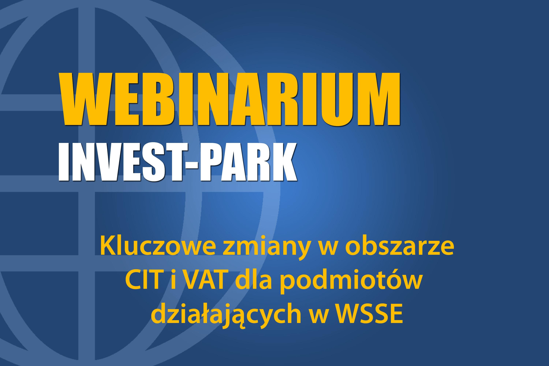 Kluczowe zmiany w obszarze CIT i VAT dla podmiotów działających w WSSE