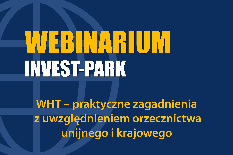 WHT – praktyczne zagadnienia z uwzględnieniem orzecznictwa unijnego i krajowego