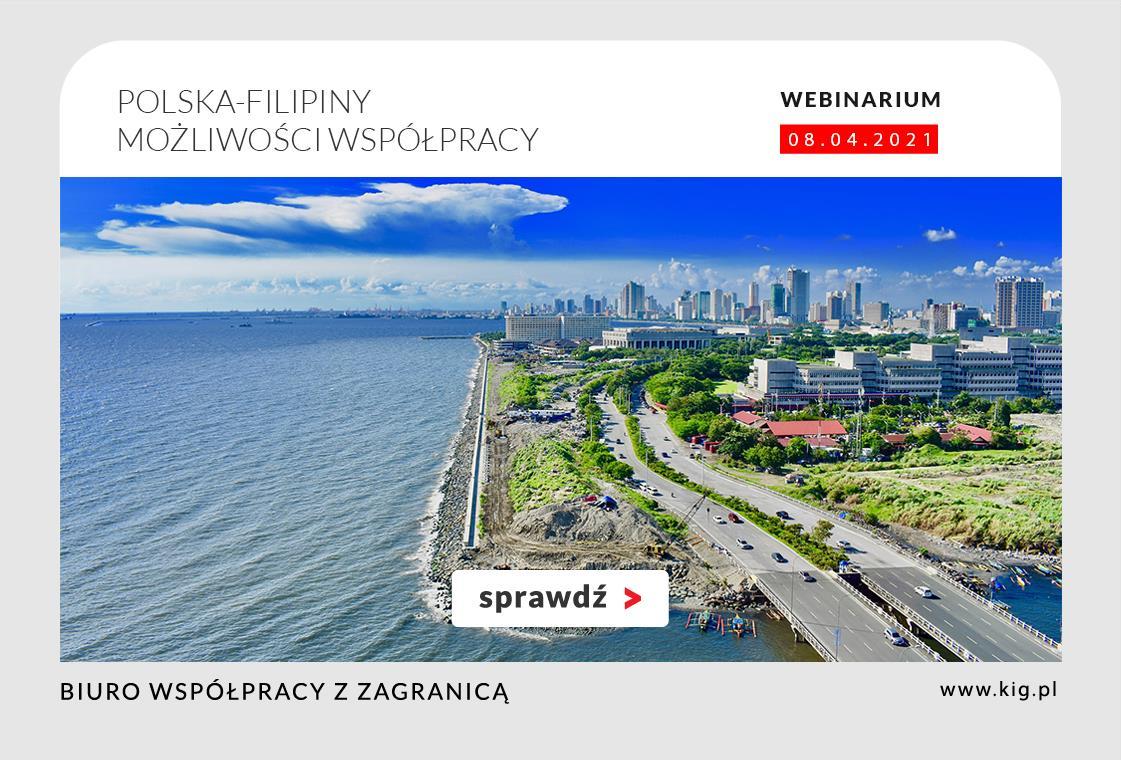 Zróbmy razem biznes: Polska-Filipiny – możliwości i perspektywy współpracy gospodarczej.
