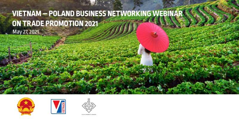 Zróbmy razem biznes: Polska-Wietnam – możliwości i perspektywy współpracy gospodarczej w sektorze rolno-spożywczym oraz przetwórstwa spożywczego.